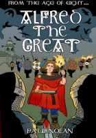 Alfred the Great - from the age of 8